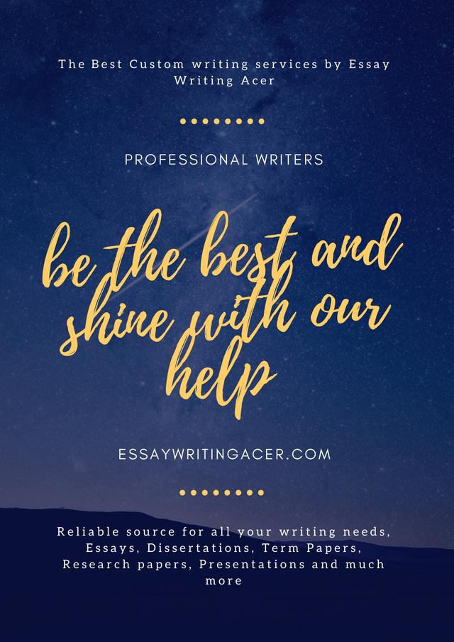 essay writing acer the best custom writing service datasphere so if you are looking for a reliable custom writing service company essaywritingacer com is the company you are looking for do not look further